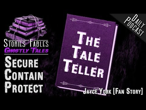 Secure Contain Protect | The #Tale Teller SCP-2865 | Horror | Science Fiction by Jayce York