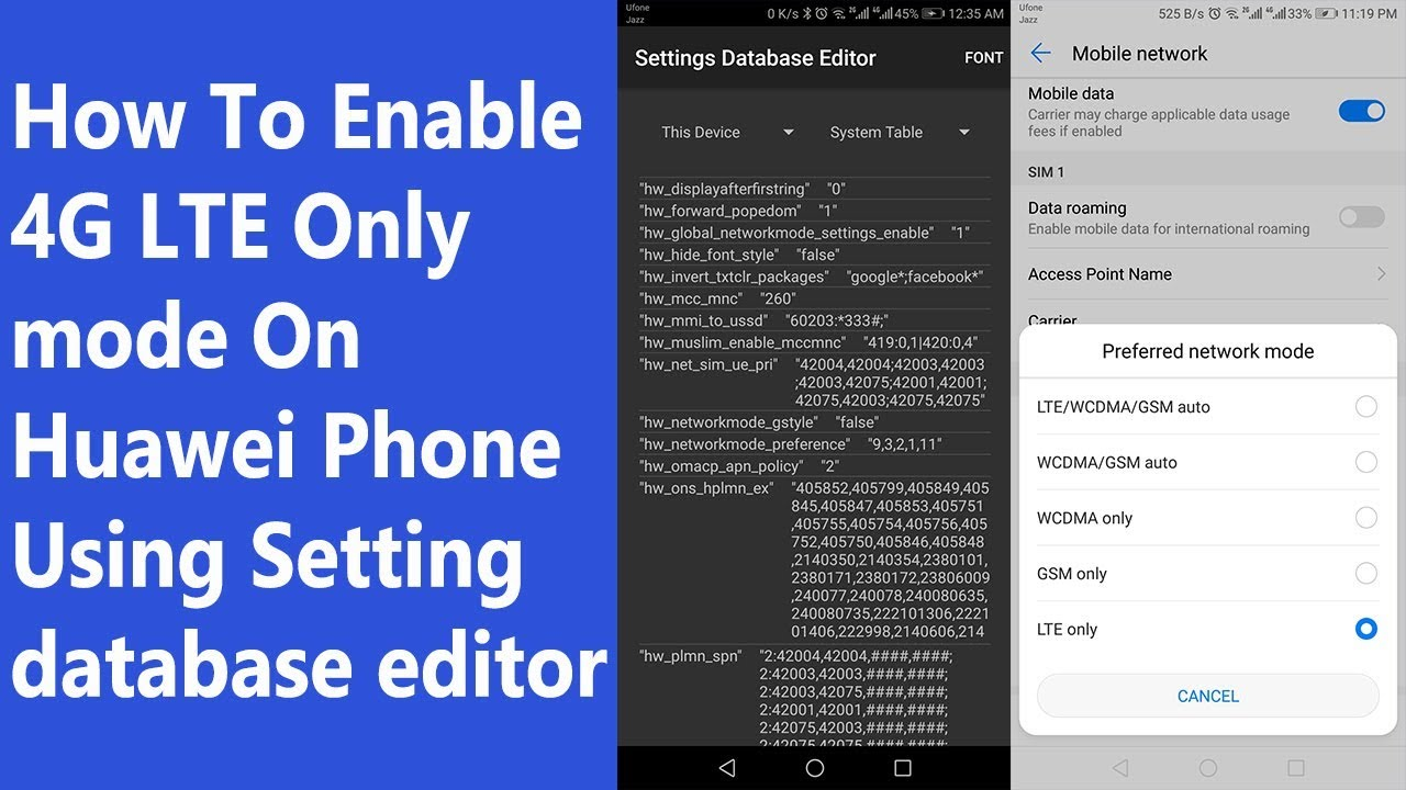 How To Enable 4G LTE Only mode On Huawei Phone Using Setting database  editor app