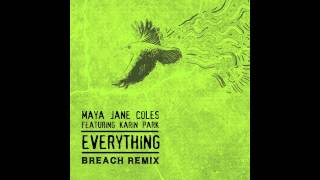 Maya Jane Coles - Everything (Breach Remix)