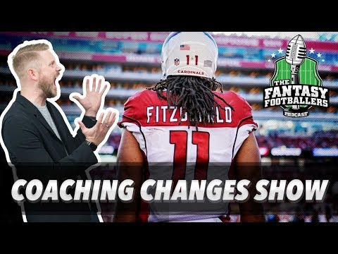 Fantasy Football 2018 – NFL Coaching Changes + Free Agency Wishing Well – Ep. #524