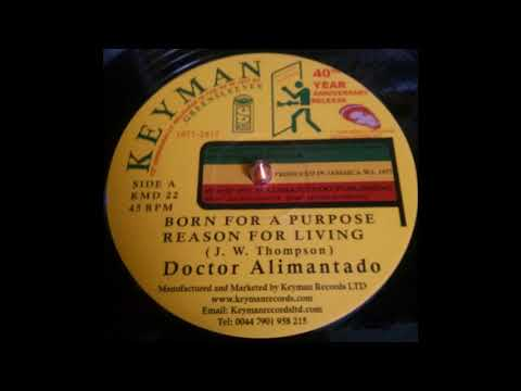 Dr Alimantado-Born For A Purpose/Reason For Living (Keyman)