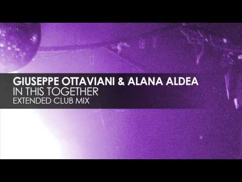 Giuseppe Ottaviani & Alana Aldea - In This Together (Extended Club Mix)