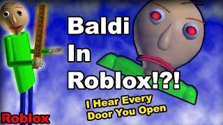 BALDI IN ROBLOX!?! Building Baldi In Roblox Build Your Mech