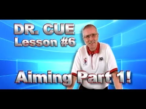 APA Dr. Cue Instruction - Dr. Cue Pool Lesson 6: Aiming
