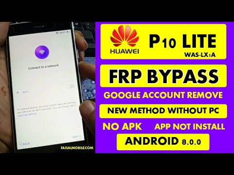 Huawei P10 Lite WAS-LX1A FRP Bypass Google Account Remove Without Pc