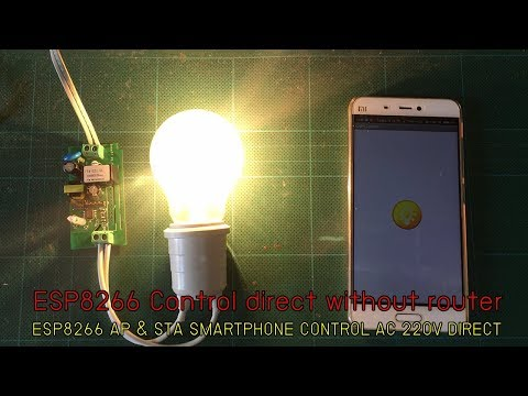 วิธีทำและโค๊ดเปิดปิดไฟผ่านไวไฟไม่ใช้เราเตอร์ ESP8266 Control 220V By Android App Without Router