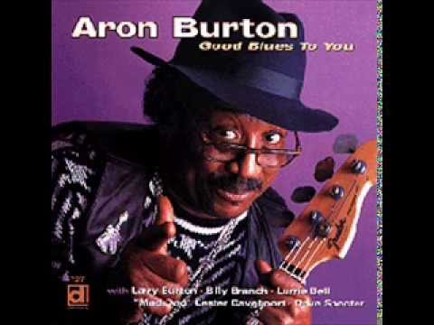 Aron Burton - Past, Present & Future
