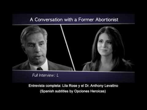 Entrevista Completa: Lila Rose y el Dr. Anthony Levatino