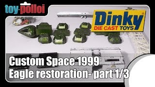 Dinky Space 1999 Eagle Restoration part 1