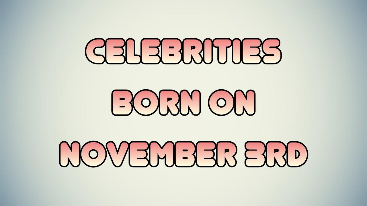 November 3 Birthdays | Famous Birthdays
