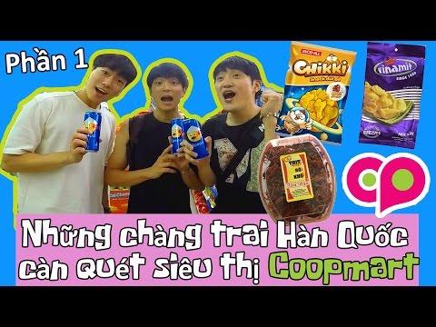 Những chàng trai Hàn Quốc lần đầu đi Coopmart, siêu thị Việt Nam(phần 1)