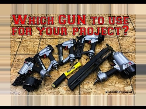 NAIL GUNS and Staplers = Which one to use and How To use it!  Tool Box