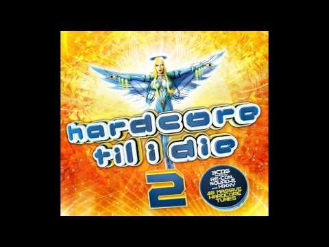 Hardcore Til I Die 2 - CD2 Mixed by Squad-E [Full Album]