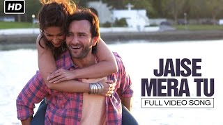 Jaise Mera Tu (Full Video Song) | Happy Ending | Saif Ali Khan & Ileana D