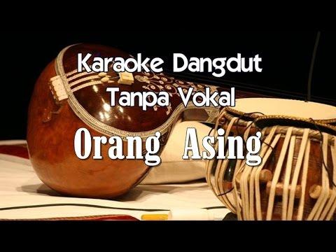 Karaoke   Orang Asing  Dangdut