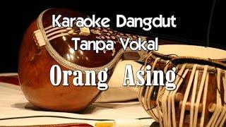 Download Lagu Karaoke   Orang Asing  Dangdut mp3