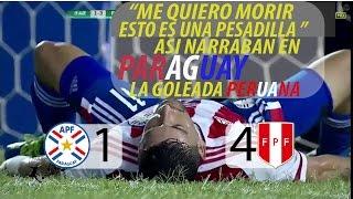 PARAGUAY 1 VS PERU 4 RELATO PARAGUAYO  #ELEM.RUSIA 2018/NADIE LO PODIA CREER
