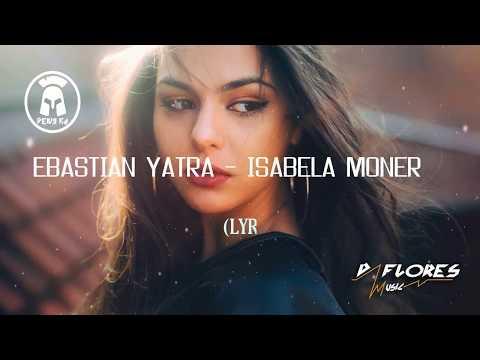 MY ONLY ONE - SEBASTIAN YATRA - ISABELA MONER LETRA