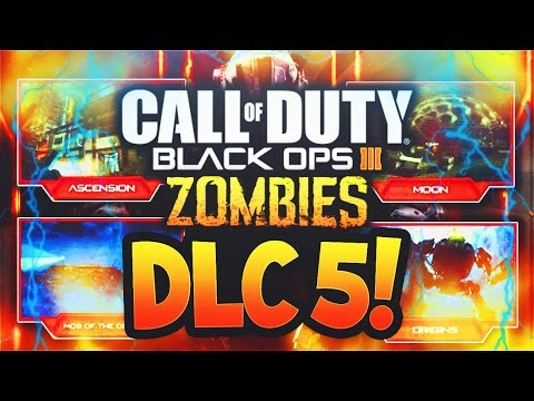 DLC 5 is 100% CONFIRMED FOR BLACK OPS 3!! - BIGGEST LEAK YET! (BO3 DLC 5 Zombies Chronicles)