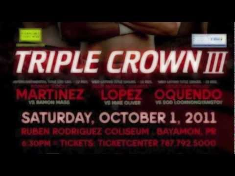 """""""Triple Crown III: JuanMa LOPEZ vs. Mike OLIVER"""" Final Press Conference (Highlights)"""