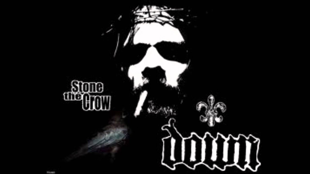 Down - Stone The Crow
