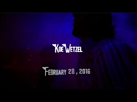 Koe Wetzel - February 28th 2016 Official Music Video