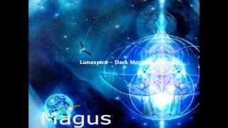 Lunaspice - Dark Matter