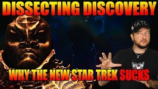 Dissecting Discovery - Why the New Star Trek SUCKS