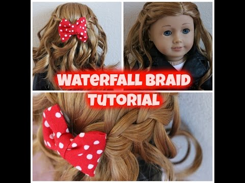 Waterfall Braid Tutorial & How I Curl My Doll's Hair
