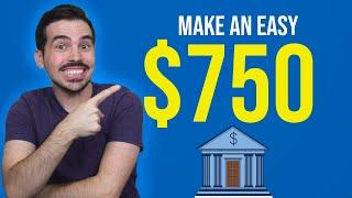 Bank Bonus - Earn Up To $750 💰💰 (Bank Churning)