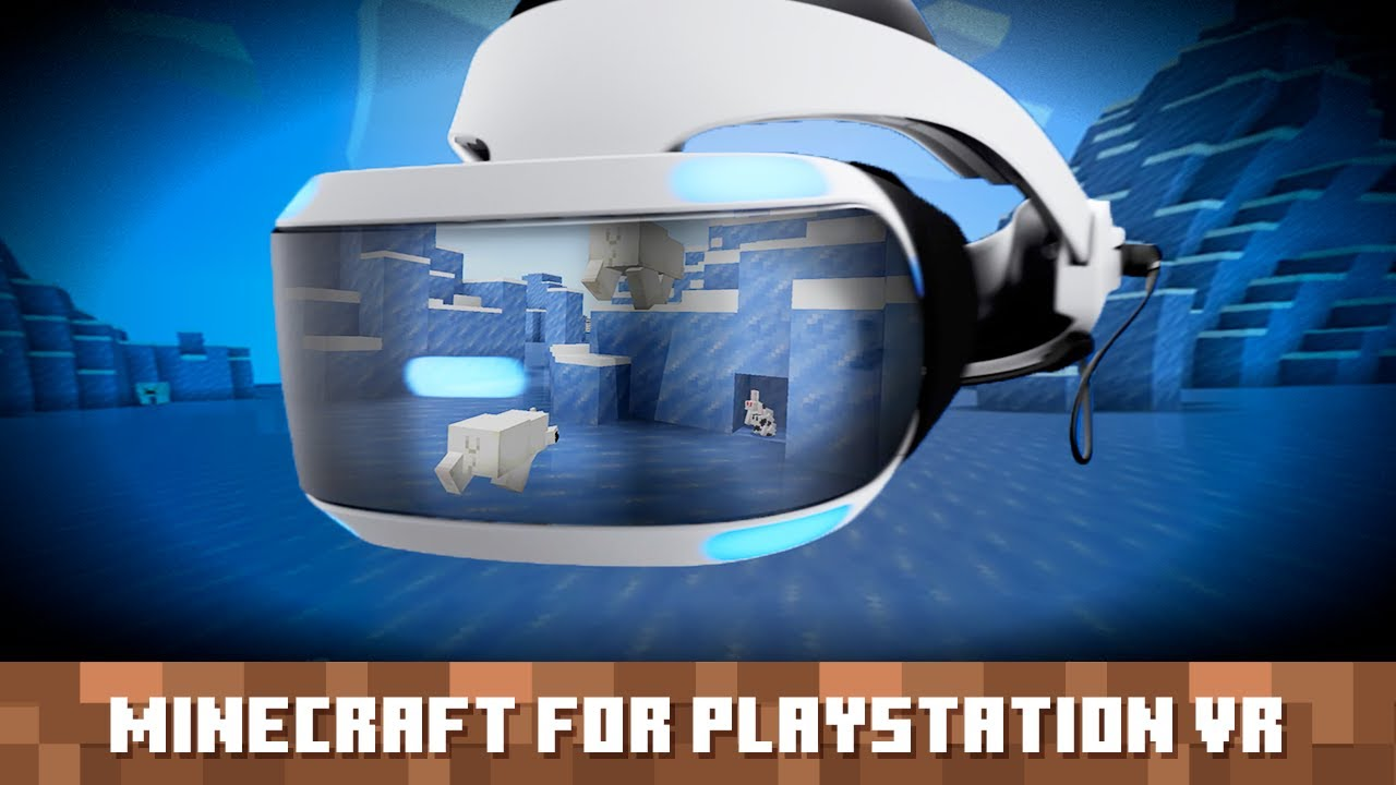 Minecraft Gets Real with PlayStation®VR Support!