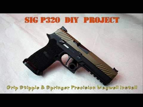 SIG P320 DIY Project - Grip Stipple & Springer Precision Magwell Install