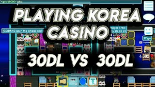 GROWTOPIA PLAYING CASINO #39 [30DL VS 30DL *NOT CLICKBAIT*] OMG!! (I LOST OR WIN!??)