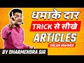 Best Tricks to Learn Articles in English Grammar | Basic english By Dharmendra Sir [hindi] Part-2