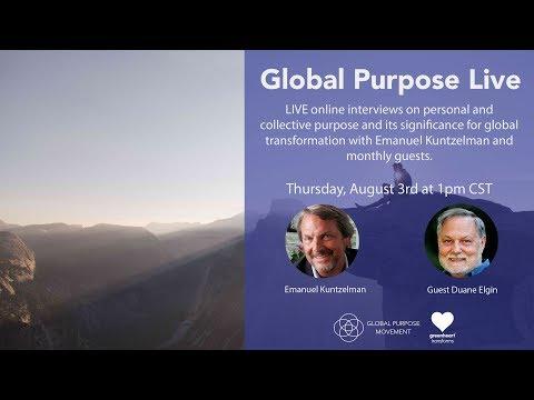 Global Purpose Live - Duane Elgin