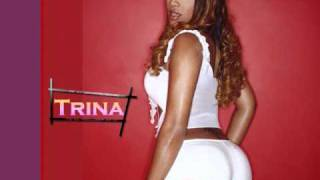 Trina ft Fat Joe - So Good (Download)