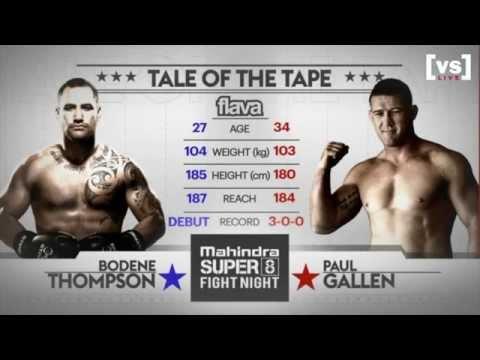 SUPER 8 : Bodene Thompson [vs] Paul Gallen - Full fight