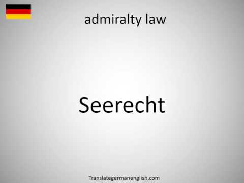 How to say admiralty law in German?