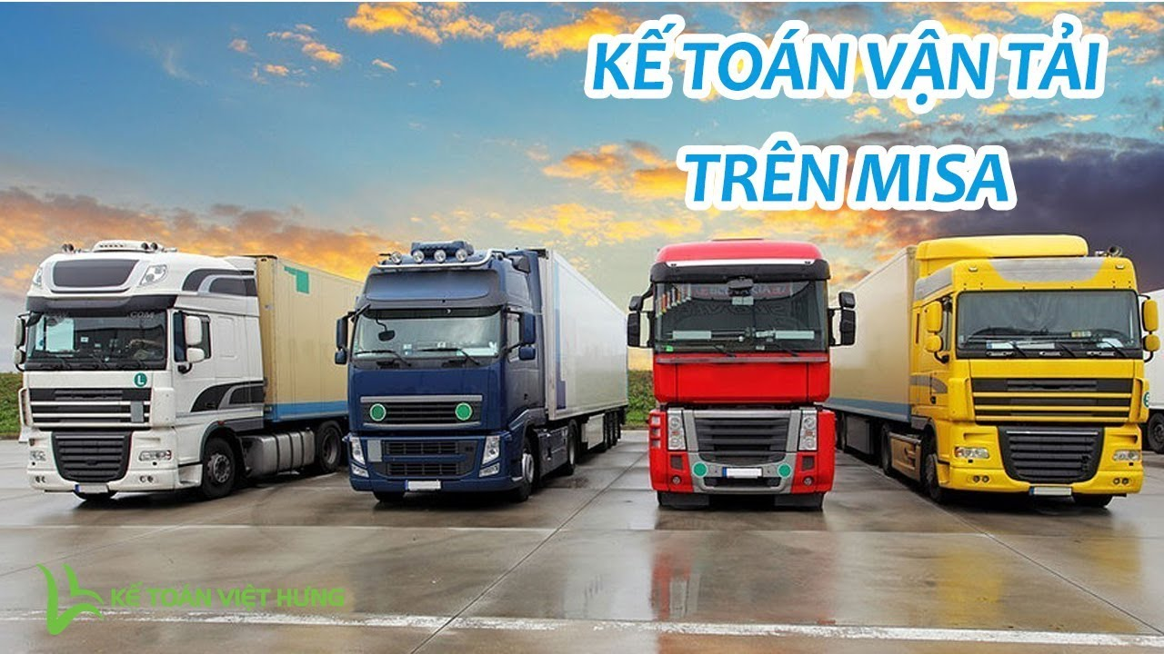 Kế toán vận tải – Tính giá thành và xuất bán dịch vụ vận tải trên MISA