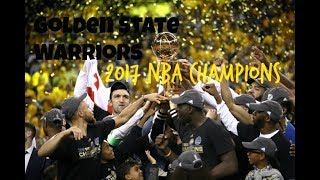 Golden State Warriors 2017 Championship Mix ~ To the Max (by Drake)