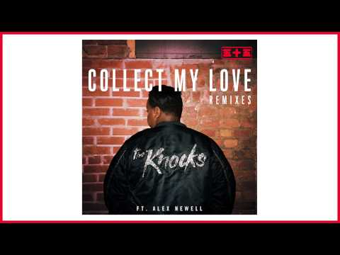 The Knocks - Collect My Love feat Alex Newell (Mat Zo Remix)