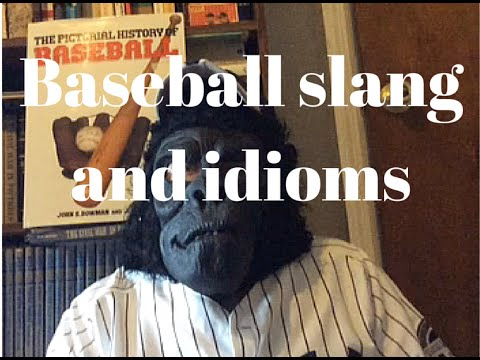 Baseball idioms and slang