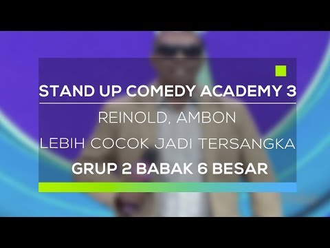Stand Up Comedy Academy 3 : Reinold, Ambon - Lebih Cocok Jadi Tersangka