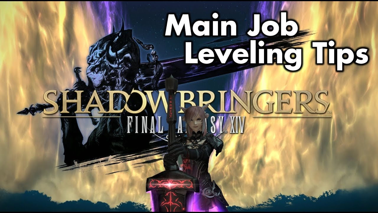 Ffxiv Alt Leveling ffxiv - shadowbringers - leveling tips for your main/first job (level 70 -  80)