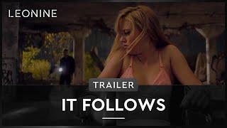 It Follows - Trailer (deutsch/german)