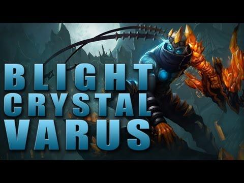 Blight Crystal Varus