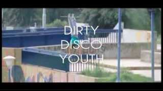 Dirty Disco Youth - The Bell (Radio Edit)
