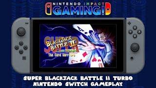 Super Blackjack Battle II Turbo - The Card Warriors | Nintendo Switch Gameplay
