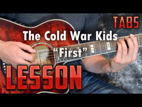 Cold War Kids-First-How to Play-Guitar Lesson-Super Easy Acoustic Songs