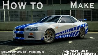 How to make 2 Fast 2 Furious Nissan Skyline GTR in Real Racing 3